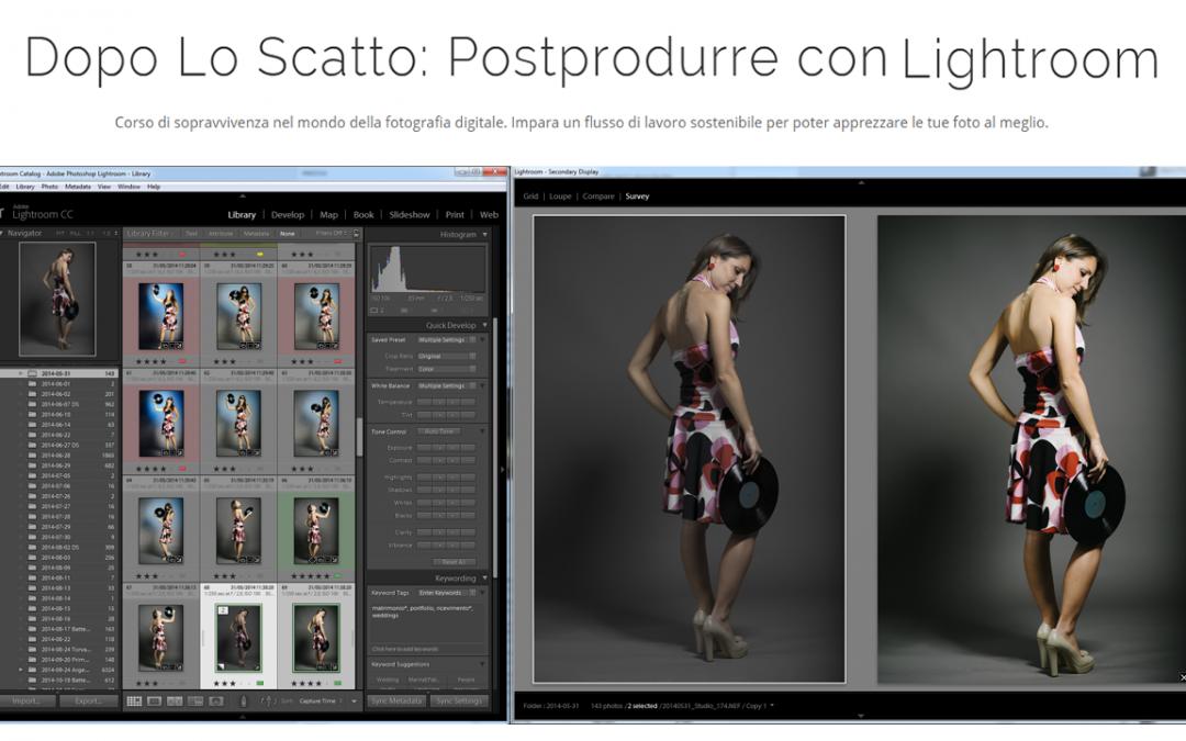 Dopo Lo Scatto: Postprodurre con Lightroom – 6 Agosto 2016 – Avanzato